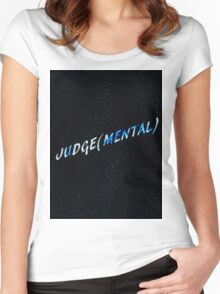 JUDGE(MENTAL)  Women's Fitted Scoop T-Shirt