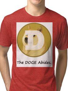 The DOGE Abides Tri-blend T-Shirt