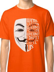 Just My Type: Anonymous Classic T-Shirt