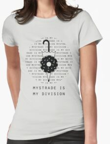 Mystrade is my division T-Shirt