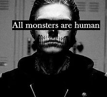 All monsters are human by jordy11
