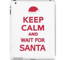 Keep calm and wait for Santa iPad Case/Skin
