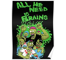 All we need is brains Poster