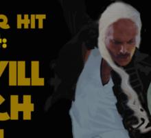 Khaleesi - We Will Arakh You Sticker
