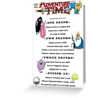 Adventure Time drinking game Greeting Card