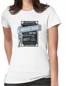 The Belle Vue - A Great Place To Get A Drink Womens Fitted T-Shirt