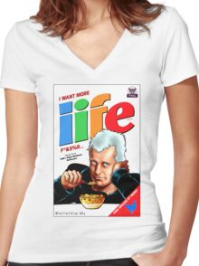 I WANT MORE LIFE Women's Fitted V-Neck T-Shirt