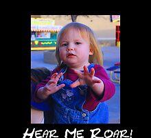 """""""Hear Me Roar!""""  by echoesofheaven"""