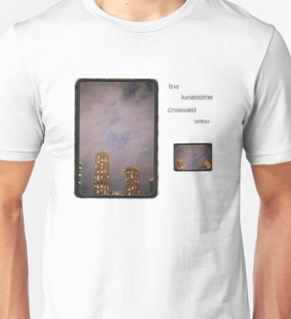 The Lonesome Crowded West Unisex T-Shirt