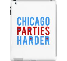 Chicago Parties Harder iPad Case/Skin