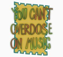 You can't overdose on music by VladaNaf