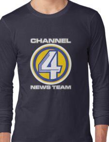 Channel 4 News Team (ANCHORMAN) Long Sleeve T-Shirt