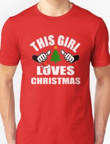 This Girl Loves Christmas Unisex T-Shirt