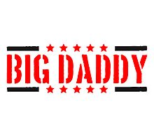 Big Daddy star stamp father's day Dad father hero  by Style-O-Mat