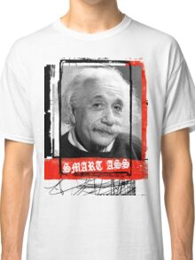 SMART ASS Classic T-Shirt