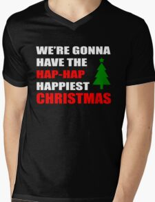 We're Gonna Have the Hap-Hap Happiest CHRISTMAS Mens V-Neck T-Shirt