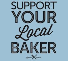 Support Your Local Baker (Black Print) Kids Clothes