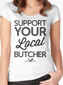 Support Your Local Butcher (Black Print) Women's Fitted Scoop T-Shirt