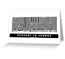 Barcode to Jannah Greeting Card