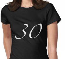 30th Birthday T-Shirt Womens Fitted T-Shirt