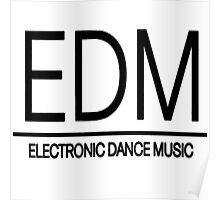 EDM - Black Poster