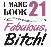 Fabulous 21st Birthday T-Shirt by thepixelgarden