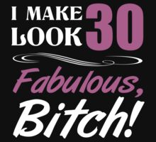 Fabulous 30th Birthday T-Shirt by thepixelgarden
