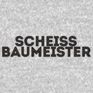 Scheiß Baumeister by Russell Greenwood