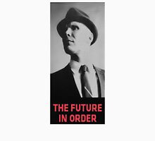 The Future in Order fringe tribute Unisex T-Shirt