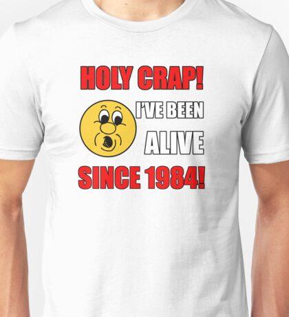 1984 30th Birthday Gag Gift T-Shirt Unisex T-Shirt