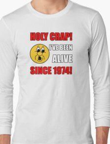 1974 40th Birthday Gag Gift T-Shirt Long Sleeve T-Shirt