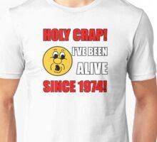 1974 40th Birthday Gag Gift T-Shirt Unisex T-Shirt