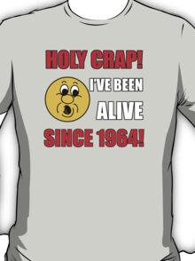 1964 50th Birthday Gag Gift T-Shirt T-Shirt