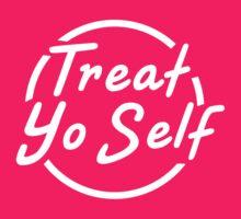 Treat Yo Self by 1995