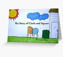 The Story of Circle and Square Greeting Card