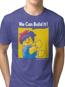WE CAN BUILD IT! Tri-blend T-Shirt
