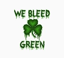 We Bleed Green Irish Shirt Unisex T-Shirt