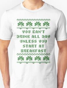 You Can't Drink All Day Breakfast St Patricks Day T Shirt T-Shirt