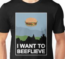 I want to beeflieve Unisex T-Shirt
