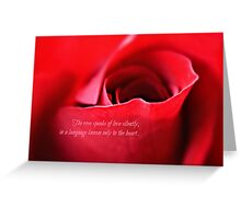 The rose speaks of love silently- greeting card Greeting Card