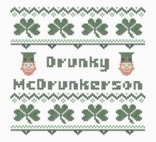 Drunky McDrunkerson Irish Sweater Saint Patricks Day by xdurango