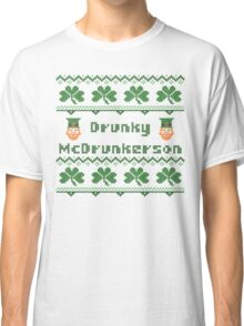 Drunky McDrunkerson Irish Sweater Saint Patricks Day Classic T-Shirt