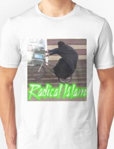 RADICAL ISLAM T-Shirt