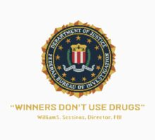 Winners Don't Use Drugs by bbsaur