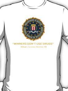 Winners Don't Use Drugs T-Shirt