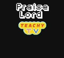Praise Lord Teachy Tv Unisex T-Shirt