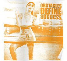Obstacles Define Success. - Parineeti-Chopra - Gym Inspirational Quotes Poster