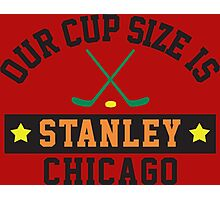 Chicago's Cup Size Is Stanley Photographic Print