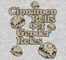 Cinnamon Rolls not gender roles One Piece - Short Sleeve