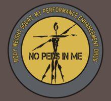 Body Weight Squat - My Performance Enhancement Drug One Piece - Short Sleeve